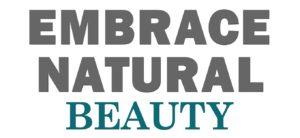 Embrace Natural Beauty